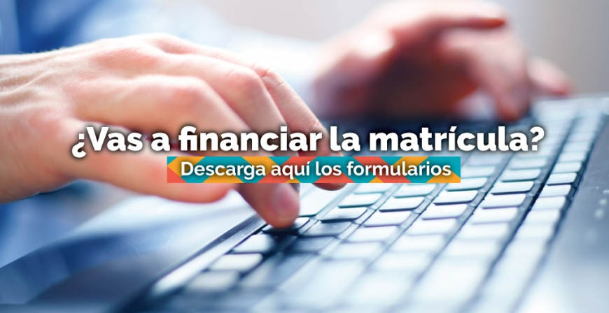 ¿Vas a financiar la matrícula?